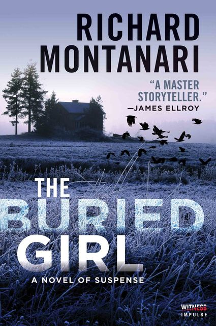 The Buried Girl, Richard Montanari