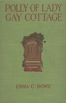 Polly of Lady Gay Cottage, Emma Dowd
