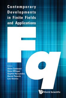 Contemporary Developments in Finite Fields and Applications, Daniel Panario, Anne Canteaut, Gove Effinger, Leo Storme, Sophie Huczynska