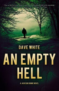 An Empty Hell, Dave White