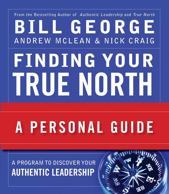 Finding Your True North, George Bill