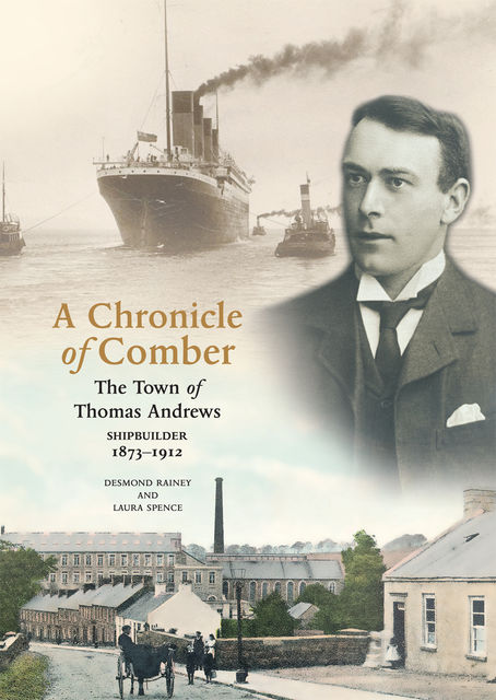 A Chronicle Of Comber, Desmond Rainy, Laura Spence