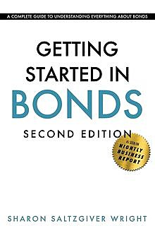 Getting Started in Bonds, Sharon Saltzgiver Wright