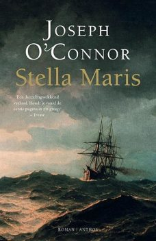 Stella Maris, Joseph O'Connor