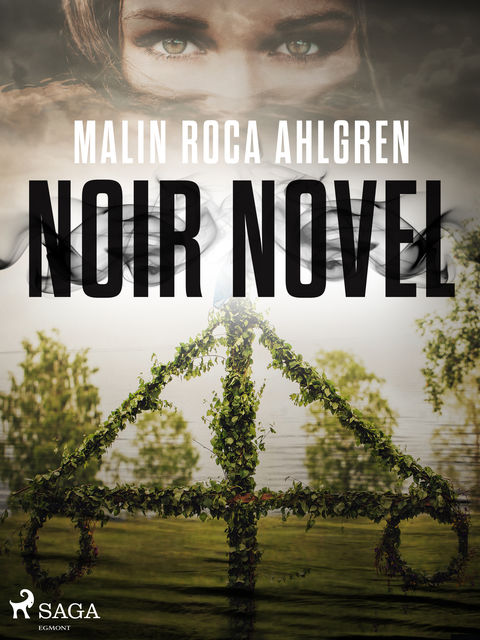 Noir Novel, Malin Roca Ahlgren
