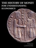 The History of Money for Understanding Economics, Vincent Lannoye