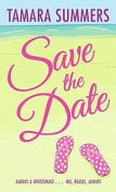 Save the Date, Tamara Summers