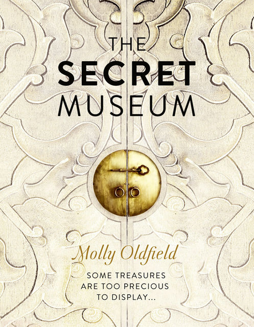 The Secret Museum, Molly Oldfield