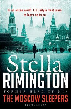 The Moscow Sleepers, Stella Rimington