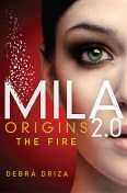 MILA 2.0: Origins: The Fire, Debra Driza