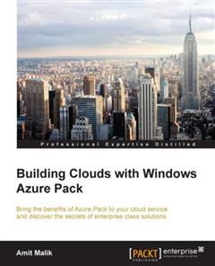 Building Clouds with Windows Azure Pack, Amit Malik