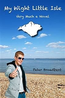 My Wight Little Isle, Peter Broadbent