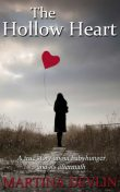 The Hollow Heart: The true story of one woman's desire to give life and how it almost destroyed her own, Martina Devlin
