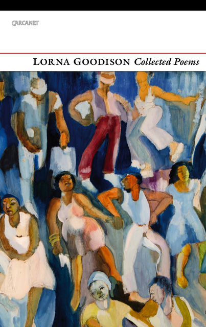 Collected Poems, Lorna Goodison