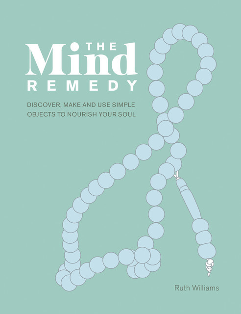 The Mind Remedy, Ruth Williams