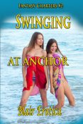 Swinging At Anchor, Blair Erotica