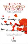 The Man Who Snapped His Fingers, Fariba Hachtroudi