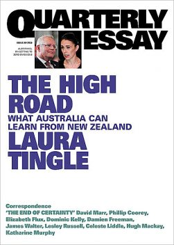 Quarterly Essay 80 The High Road, Laura Tingle