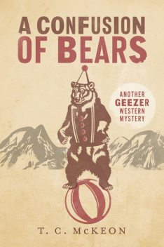 A Confusion of Bears, T.C.McKeon