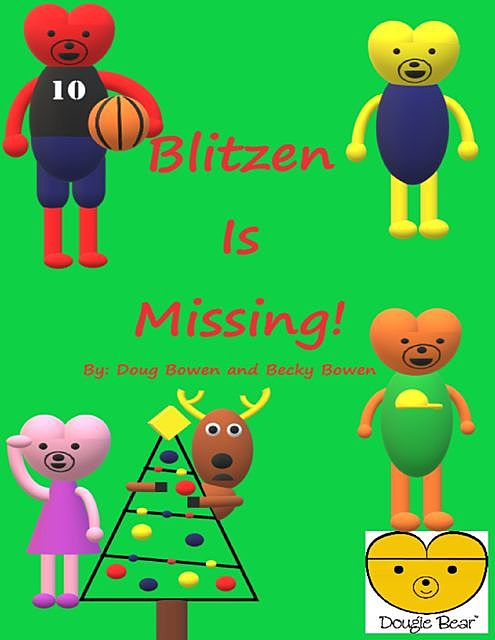 Blitzen Is Missing, Becky Bowen, Doug Bowen