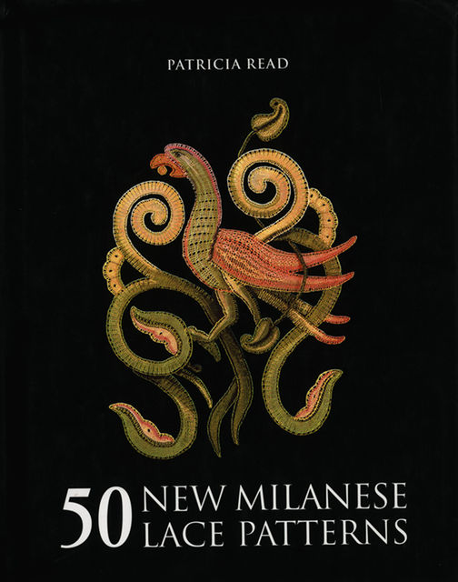 50 New Milanese Lace Patterns, Patricia Read