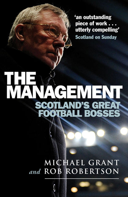 The Management, Michael Grant, Rob Robertson