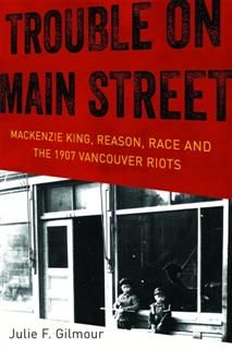 History of Canada Series: Trouble on Main Street, Julie F Gilmour