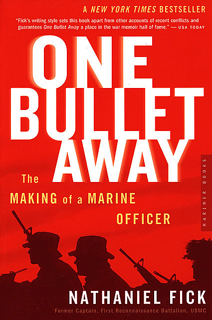 One Bullet Away, Nathaniel Fick