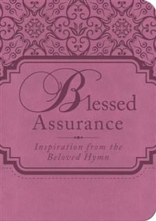 Blessed Assurance, Compiled by Barbour Staff