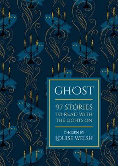 Ghost, Louise Welsh