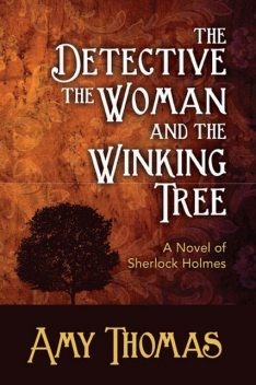 Detective, The Woman and the Winking Tree, Amy Thomas