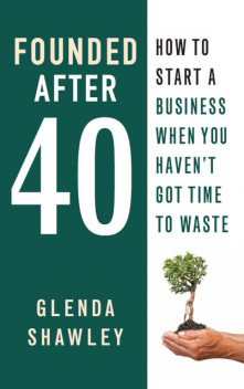 Founded After Forty, Glenda Shawley