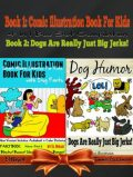 Comic Illustration Book For Kids With Dog Farts: Short Moral Stories For Kids With Dog Farts + Dog Humor Books, El Ninjo