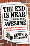 The End Is Near and It's Going to Be Awesome, Kevin Williamson