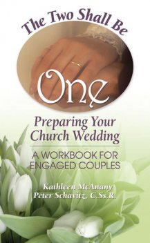 The Two Shall Be One, Kathleen McAnany, Peter Schavitz