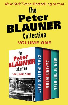 The Peter Blauner Collection Volume One, Peter Blauner