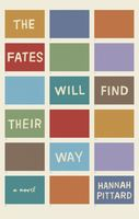 The Fates Will Find Their Way, Hannah Pittard