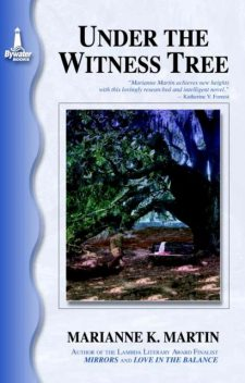 Under the Witness Tree, Marianne K. Martin