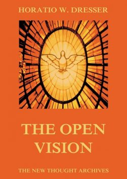 The Open Vision, Horatio W. Dresser