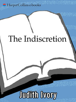 The Indiscretion, Judith Ivory