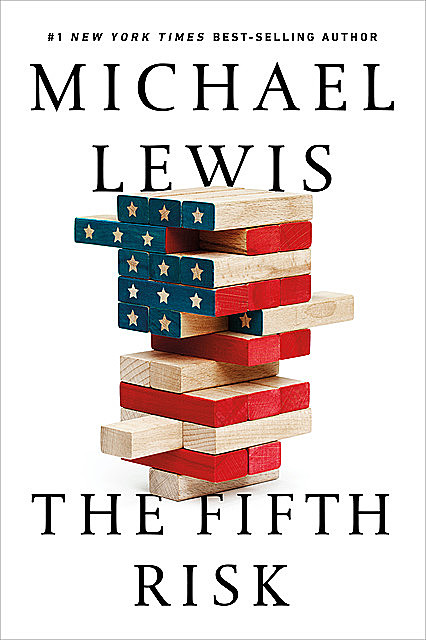 The Fifth Risk, Michael Lewis