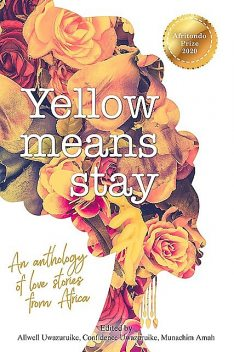 Yellow Means Stay, Afritondo