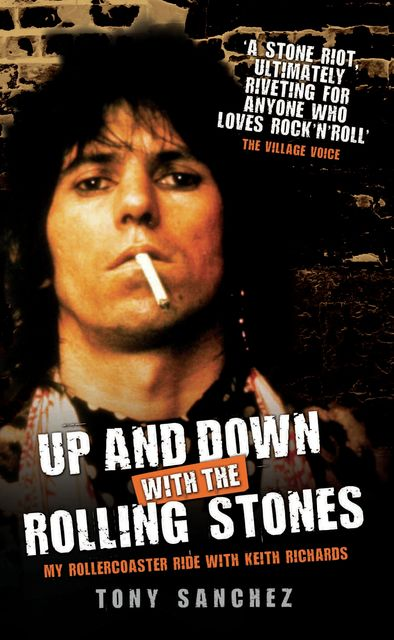 Up and Down with The Rolling Stones – My Rollercoaster Ride with Keith Richards, Tony Sanchez