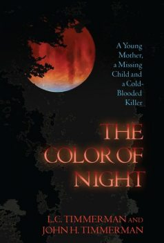 The Color of Night, John Timmerman, L.C. Timmerman