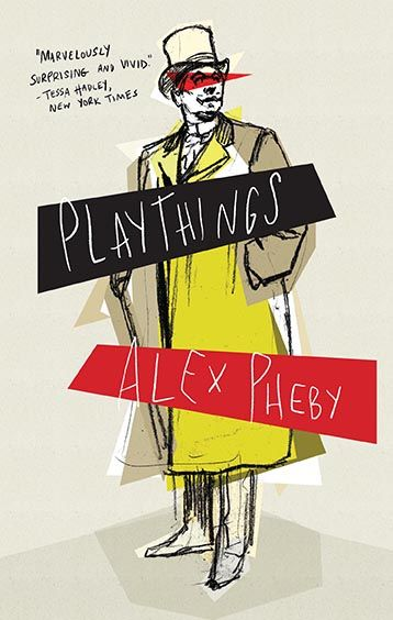Playthings, Alex Pheby