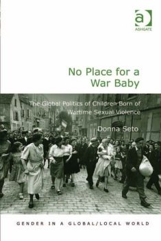 No Place for a War Baby, Donna Seto