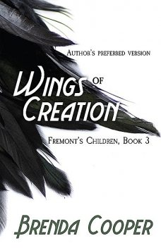 Wings of Creation, Brenda Cooper