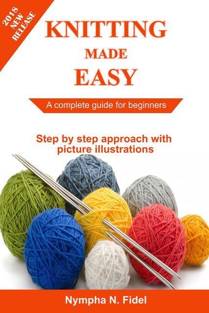 Knitting Made Easy, Nympha N. Fidel