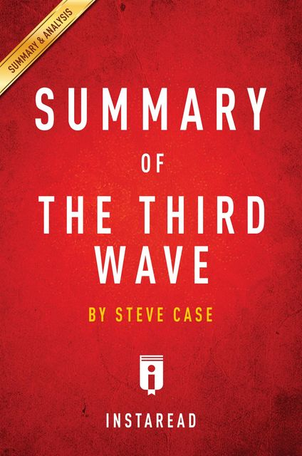 Summary of The Third Wave, Instaread