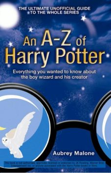 An A–Z of Harry Potter, Aubrey Malone